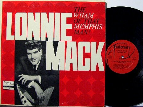 Mack, Lonnie - The Wham Of That Memphis Man - Vinyl LP Record - Rock