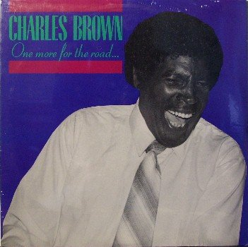 Brown, Charles - One More For The Road - Sealed Vinyl LP Record - Blues