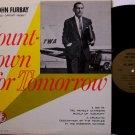 Furbay, John - Countdown For Tomorrow - Vinyl LP Record - Jet Age Circuit Rider -  Odd Unusual