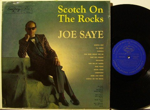 Saye, Joe - Scotch On The Rocks - Vinyl LP Record - Early Herbie Mann - Mono Emarcy Jazz