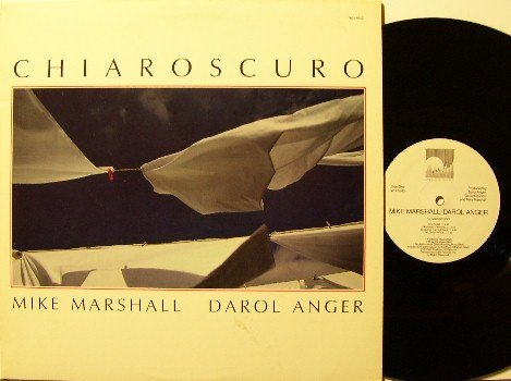Marshall, Mike & Darol Anger - Chiaroscuro - Vinyl LP Record - Promo - Windham Hill Electronic Jazz
