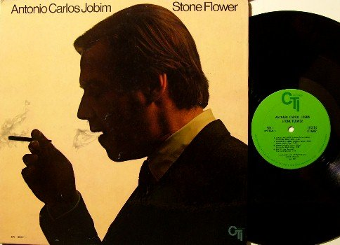 Jobim, Antonio Carlos - Stone Flower - Vinyl LP Record - Original Pressing - CTI Jazz