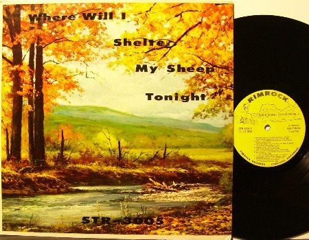Where Will I Shelter My Sheep Tonight - LP Record - Country Bluegrass Gospel - Various Artists