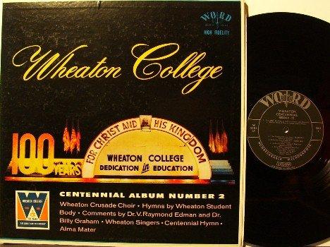 Wheaton College Centennial Album #2 - LP Record - Word - Illinois - Christian Gospel