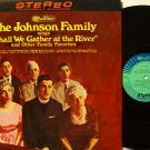 Johnson Family - Shall We Gather At The River - Vinyl LP Record - Southern Country Gospel