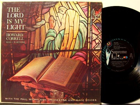 Correll, Howard - The Lord Is My Light - Vinyl LP Record - In Shrink Wrap - Bass/Baritone Gospel
