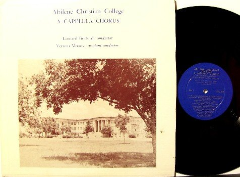 Abilene Christian College - A Cappella Chorus - Vinyl LP Record - Private Label - Christian Gospel
