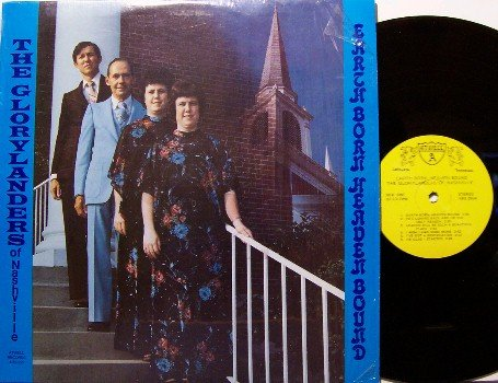 Glorylanders Of Nashville - Earth Born Heaven Bound - Vinyl LP Record - Christian Gospel