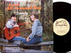 Beverly & Marilyn - Look All Around You - Vinyl LP Record - Private Label - Christian Gospel