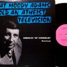 Adams, Moody - What Moody Adams Told An Athiest On Television - Vinyl LP Record - Christian