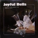 Joyful Bells - Calvin Handbell Ringers - Sealed Vinyl LP Record - Christmas