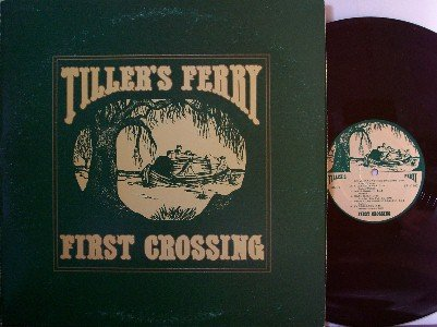 Tiller's Ferry - First Crossing - LP Record - Private Label - Bluegrass