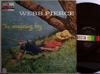 Pierce, Webb - The Wondering Boy - Vinyl LP Record - Mono Decca - Country