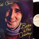 Cross, Mike - Born In The Country - 1977 - Vinyl LP Record - Bluegrass