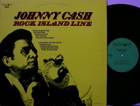 Cash, Johnny - Rock Island Line - Vinyl LP Record - Canada Pressing - Country