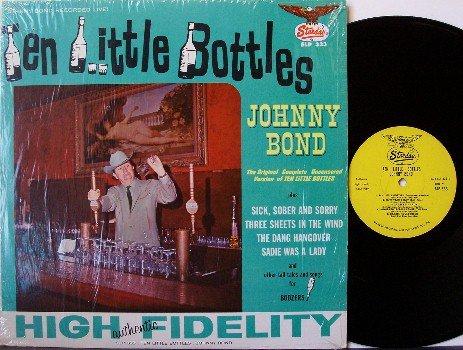Bond, Johnny - Ten Little Bottles - Vinyl LP Record - In Shrink Wrap - Country
