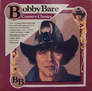 Bare, Bobby - Country Classics - Sealed Vinyl LP Record