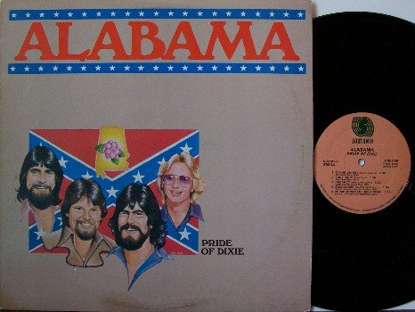 Alabama - Pride Of Dixie - Vinyl LP Record - Early Recordings - Country