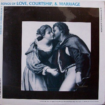 Songs Of Love, Courtship & Marriage - Library Of Congress - Sealed Vinyl LP Record - Folk