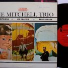 Mitchell Trio, The - Slightly Irreverent - Vinyl LP Record - Chad Mitchell, Frazier, Kobluk - Folk