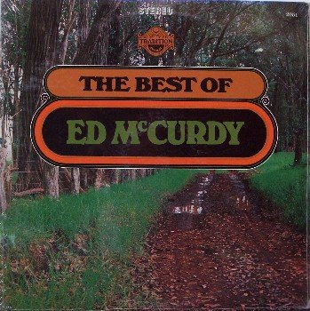McCurdy, Ed - The Best Of - Sealed Vinyl LP Record - Folk