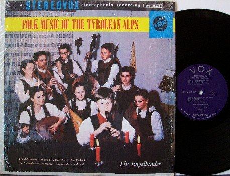 Engelkinder, The - Folk Music Of The Tyrolean Alps - Vinyl LP Record - Vox Label