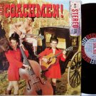 Coachmen, The - Here Come The Coachmen - Vinyl LP Record - Great Cover - San Francisco Folk