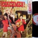 Coachmen, The - Here Come The Coachmen - Vinyl LP Record - Great Cover - San Francisco Folk