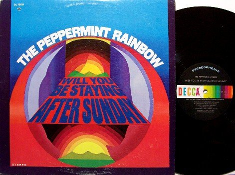Peppermint Rainbow - Will You Be Staying After Sunday - Vinyl LP Record - Decca Original - Rock