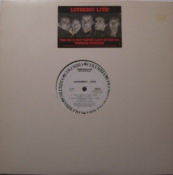Loverboy - Live In Santa Monica, CA - Vinyl LP Record - White Label Promo Only - 3 songs - Rock