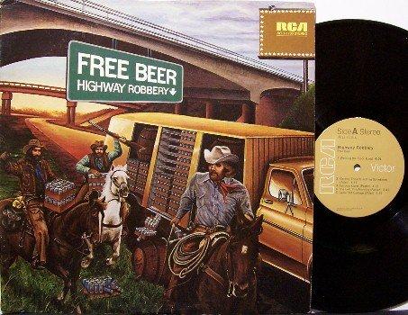 Free Beer - Highway Robbery - Vinyl LP Record - Country Rock