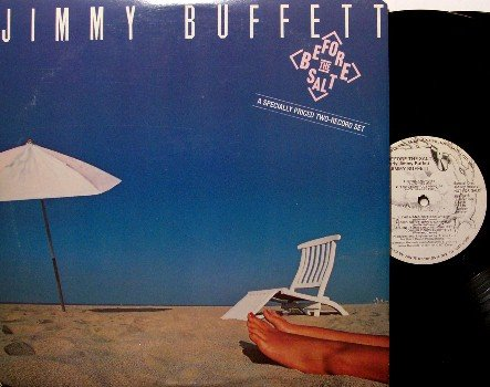 Buffett, Jimmy - Before The Salt - White Label Promo 2 LP - High Cumberland Jubilee / Down To Earth