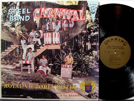 Steel Band Carnival - At The Royal Vic - Vinyl LP Record - Bahamas Steel Drums - World