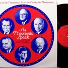 Six Presidents Speak - Vinyl LP Record - Ford Motor Company Release - 1972 - Odd Unusual