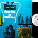 Singing Doctors, The - Keep You In Stitches - Vinyl LP Record - Odd Unusual