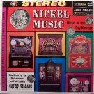 Nickel Music - Sealed Vinyl LP Record - Nickelodeon / Early Juke Box Music - Odd Unusual
