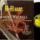 Maxwell, Robert - Hi Fi Harp - Vinyl LP Record - Beautiful Abstract Cover Art - Odd Unusual