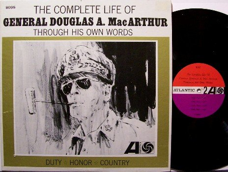 MacArthur, General Douglas - Complete Life Of - Vinyl LP Record - 1941-1962 Speeches - Odd Unusual