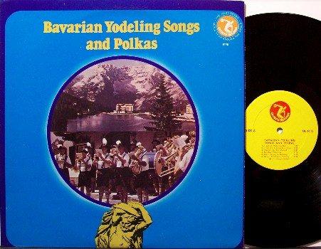 Bavarian Yodeling Songs & Polkas - Vinyl LP Record - World Germany