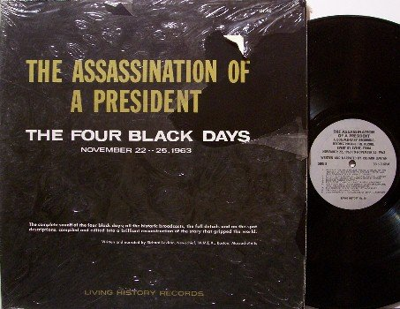 Assassination Of A President - The Four Black Days - Vinyl LP Record - Kennedy - Odd Unusual