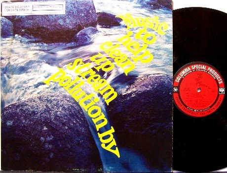 Music To Help Clean Up Stream Pollution - Union Carbide Advertising - Vinyl LP Record - Odd Unusual