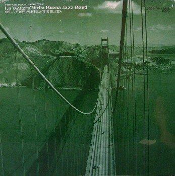 Watters, Lu Yerba Buena Jazz Band - Volume 3 Stomps, Etc & The Blues - Sealed Vinyl LP Record