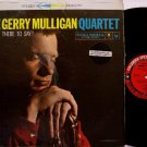 Mulligan, Gerry Quintet - What Is There To Say - Vinyl LP Record - Jazz