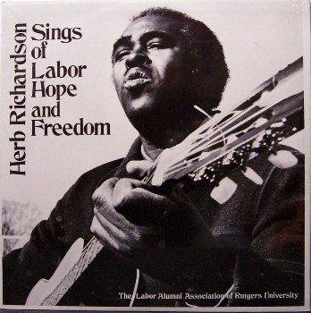 Richardson, Herb - Sings Of Labor, Hope & Freedom - Sealed Vinyl LP Record - Oppression Folk Blues