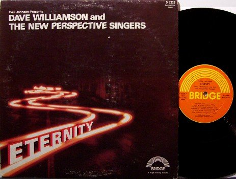 Williamson, Dave & The New Perspective Singers - Eternity - Vinyl LP Record - Xian Folk