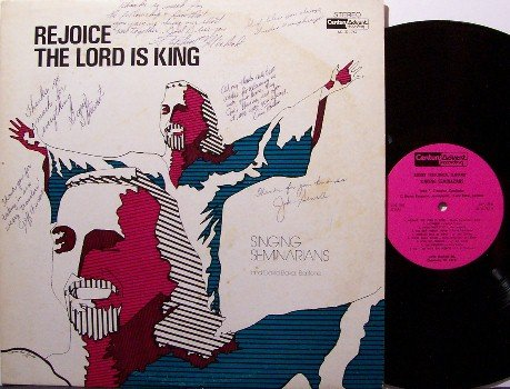 Singing Seminarians - Rejoice The Lord Is King - Vinyl LP Record - Autographed - Christian Gospel