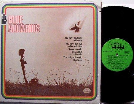 "Blue Aquarius - Vinyl LP Record - 70's Xian Hippie Peace ""End the War"" theme"