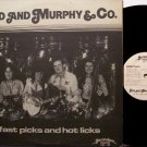 Red and Murphy & Co. - Fast Picks & Hot Licks - Vinyl LP Record - Bluegrass