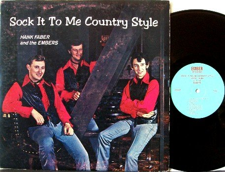 Faber, Hank & The Embers - Sock It To Me Country Style - Vinyl LP Record - Signed - Rockabilly