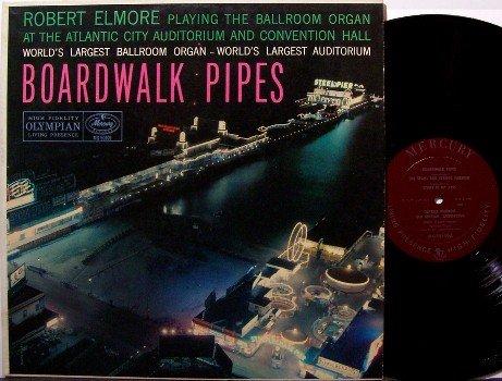 Elmore, Robert - Boardwalk Pipes - Vinyl LP Record - Beautiful Amusement Park Cover - Weird Unusual